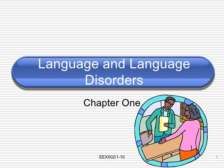 Language and Language Disorders Chapter One