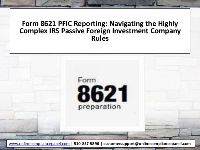 Form 8621 PFIC Reporting: Navigating the Highly Complex IRS Passive F…