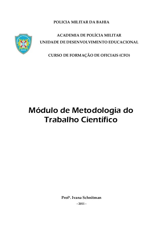 POLICIA MILITAR DA BAHIA ACADEMIA DE POLÍCIA MILITAR UNIDADE DE DESENVOLVIMENTO EDUCACIONAL CURSO DE FORMAÇÃO DE OFICIAIS ...