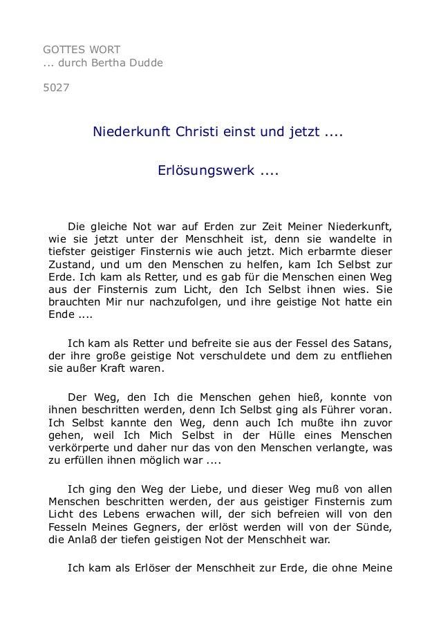 GOTTES WORT ... durch Bertha Dudde 5027 Niederkunft Christi einst und jetzt .... Erlösungswerk .... Die gleiche Not war au...