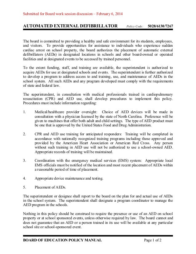 Submitted for Board work session discussion – February 6, 2014  AUTOMATED EXTERNAL DEFIBRILLATOR  Policy Code:  5028/6130/...