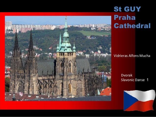 St GUYPrahaCathedralVidrieras Alfons Mucha    Dvorak    Slavonic Danse 1