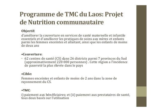 Programme  de  TMC  du  Laos:  Projet   de  Nutrition  communautaire     Objectif:     d'améliorer...