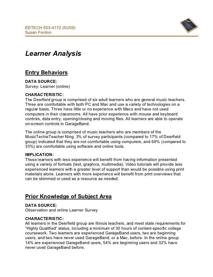 EDTECH 503-4172 (SU09)Susan FerdonLearner AnalysisEntry BehaviorsDATA SOURCE:Survey: Learner (online)CHARACTERISTIC:The De...