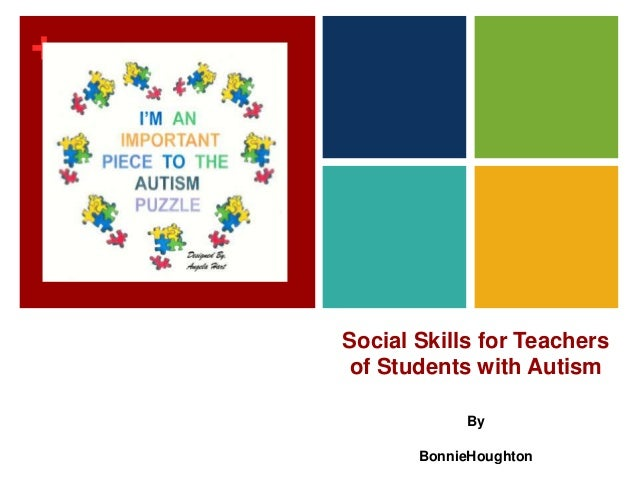 +Social Skills for Teachersof Students with AutismByBonnieHoughton