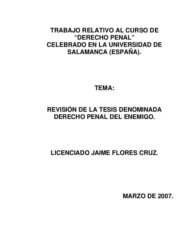 """TRABAJO RELATIVO AL CURSO DE """"DERECHO PENAL"""" CELEBRADO EN LA UNIVERSIDAD DE SALAMANCA (ESPAÑA).  TEMA:  REVISIÓN DE LA TES..."""