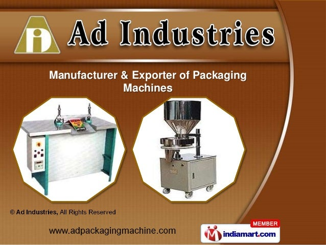 Manufacturer & Exporter of Packaging             Machines