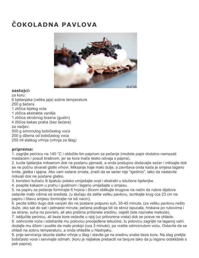 ČOKOLADNA PAVLOVA  sastojci: za koru: 6 bjelanjaka (velika jaja) sobne temperature 250 g šećera 1 zličica bijelog octa 1 z...
