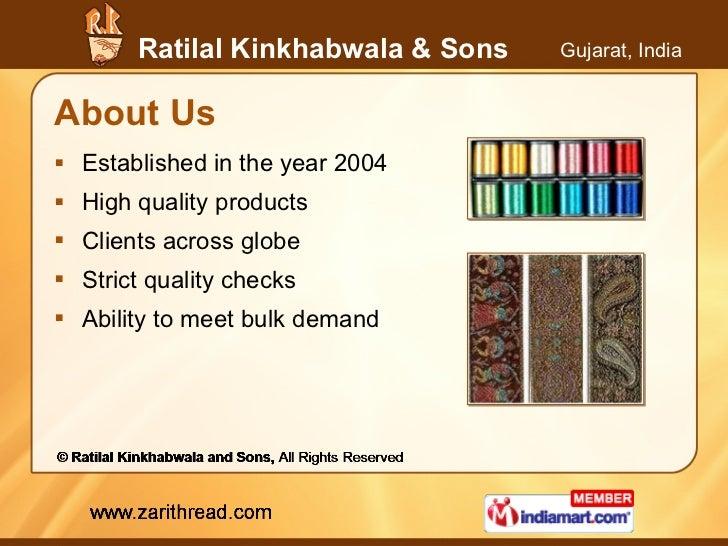 About Us <ul><li>Established in the year 2004 </li></ul><ul><li>High quality products </li></ul><ul><li>Clients across glo...