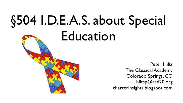 §504 I.D.E.A.S. about Special          Education                                       Peter Hilts                        ...