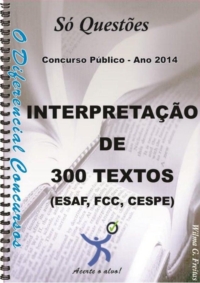Interpretação de 300 Textos (FCC/CESPE/ESAF) 1