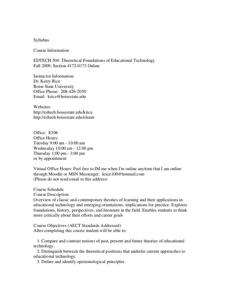SyllabusCourse Information:EDTECH 504: Theoretical Foundations of Educational TechnologyFall 2009, Section 4172/4173 Onlin...