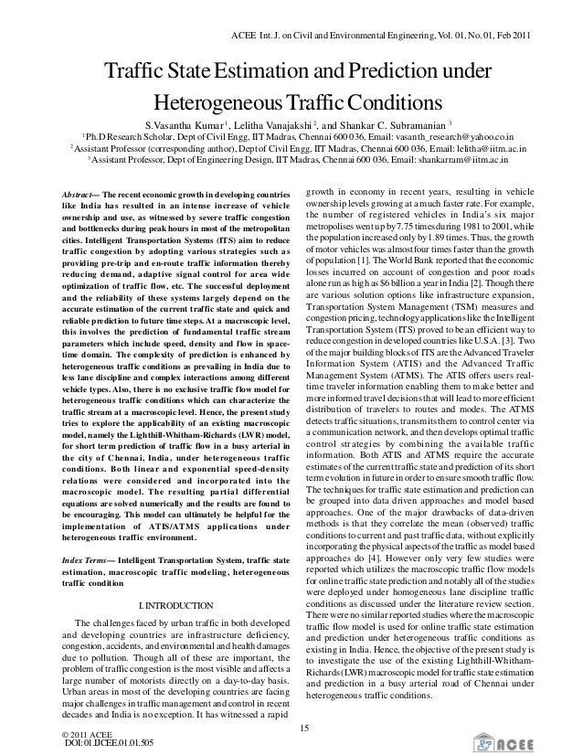 ACEE Int. J. on Civil and Environmental Engineering, Vol. 01, No. 01, Feb2011 © 2011 ACEE 15 DOI:01.IJCEE.01.01.505 Traffi...