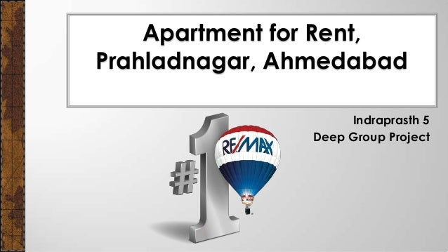 Indraprasth 5 Deep Group Project Apartment for Rent, Prahladnagar, Ahmedabad