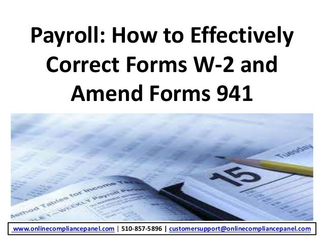 Payroll: How to Effectively Correct Forms W-2 and Amend Forms 941