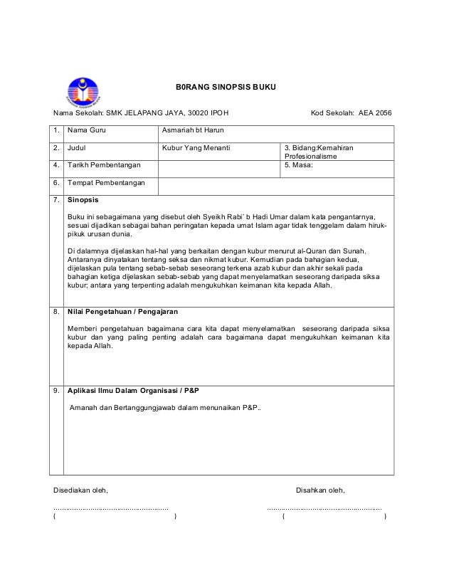 B0RANG SINOPSIS BUKU  Nama Sekolah: SMK JELAPANG JAYA, 30020 IPOH Kod Sekolah: AEA 2056  1. Nama Guru Asmariah bt Harun  2...