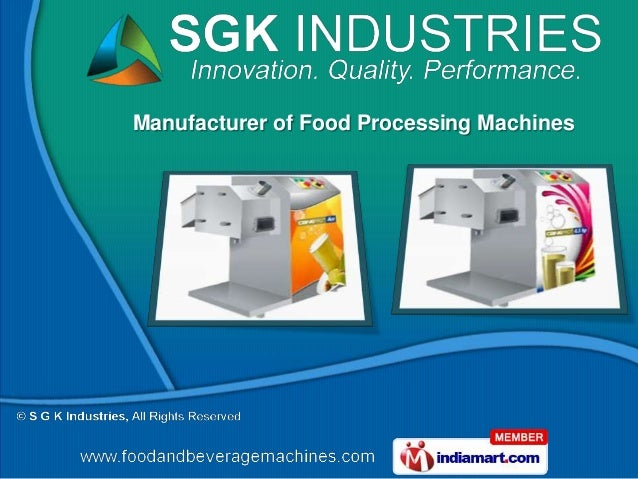 Manufacturer of Food Processing Machines