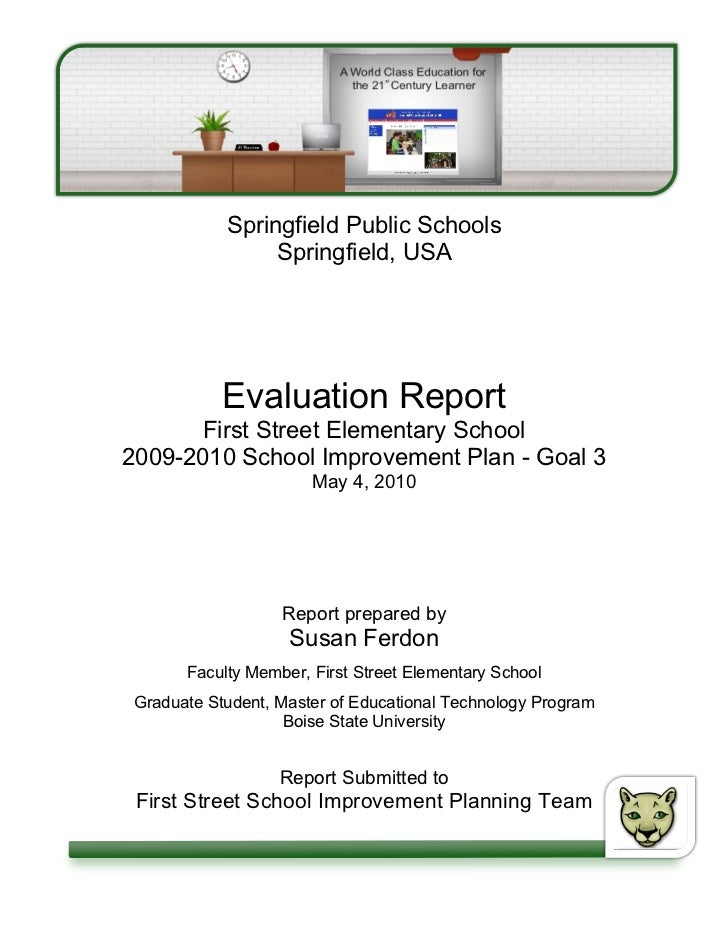 Springfield Public Schools                Springfield, USA           Evaluation Report       First Street Elementary Schoo...