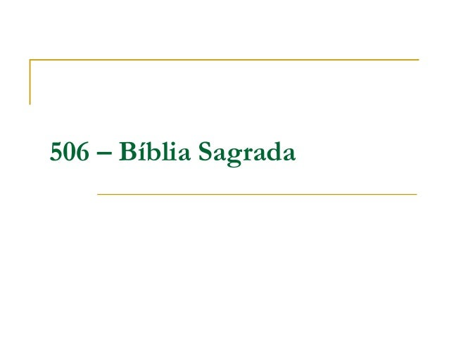 506 – Bíblia Sagrada