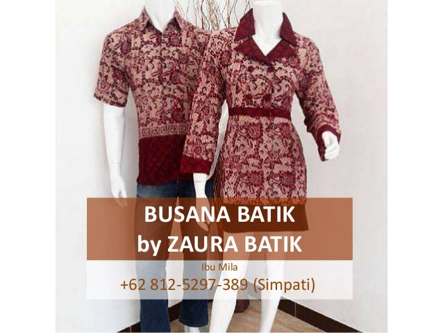 62 878 6037 3056 Xl Baju Batik Muslim Jakarta Baju Batik Kombin