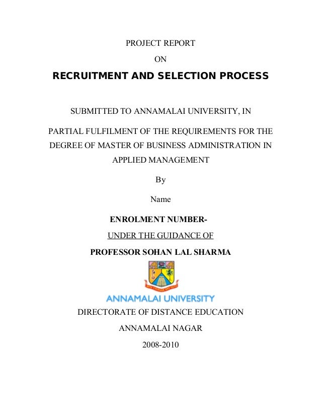 PROJECT REPORT ON RECRUITMENT AND SELECTION PROCESS SUBMITTED TO ANNAMALAI UNIVERSITY, IN PARTIAL FULFILMENT OF THE REQUIR...