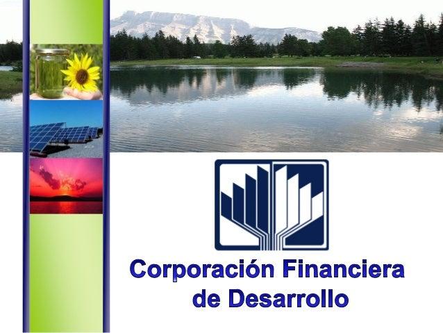 98.7% Estado 1.3% CAF Accionistas US$ 1,719 MM Activos Patrimonio US$ 748 MM Clasificación Riesgo Institucional: A Instrum...