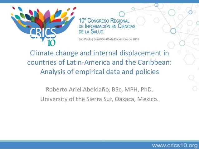 Climate change and internal displacement in countries of Latin-America and the Caribbean: Analysis of empirical data and p...