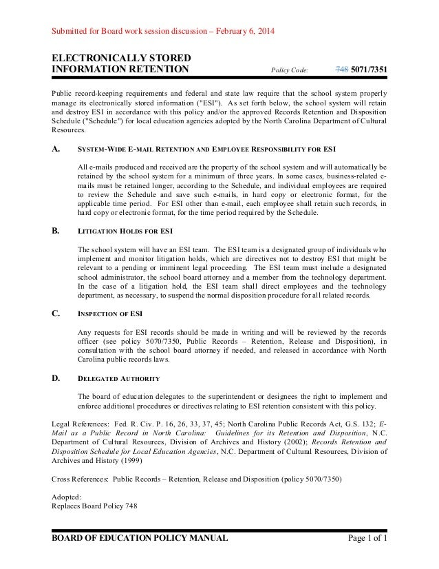 Submitted for Board work session discussion – February 6, 2014  ELECTRONICALLY STORED INFORMATION RETENTION  Policy Code: ...