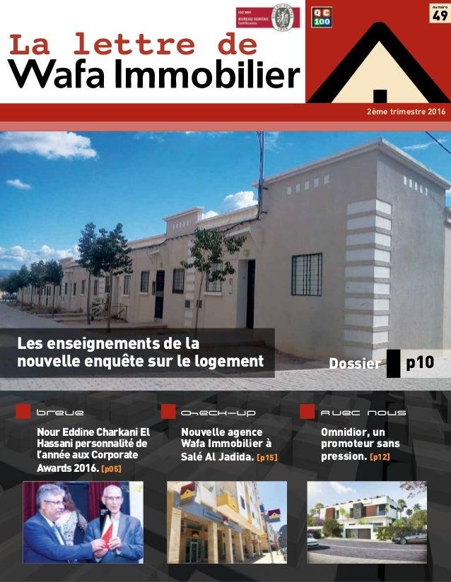 La lettre de numéro 49 2ème trimestre2016 Avec nous Omnidior, un promoteur sans pression. [p12] Breve NourEddineCharkaniE...