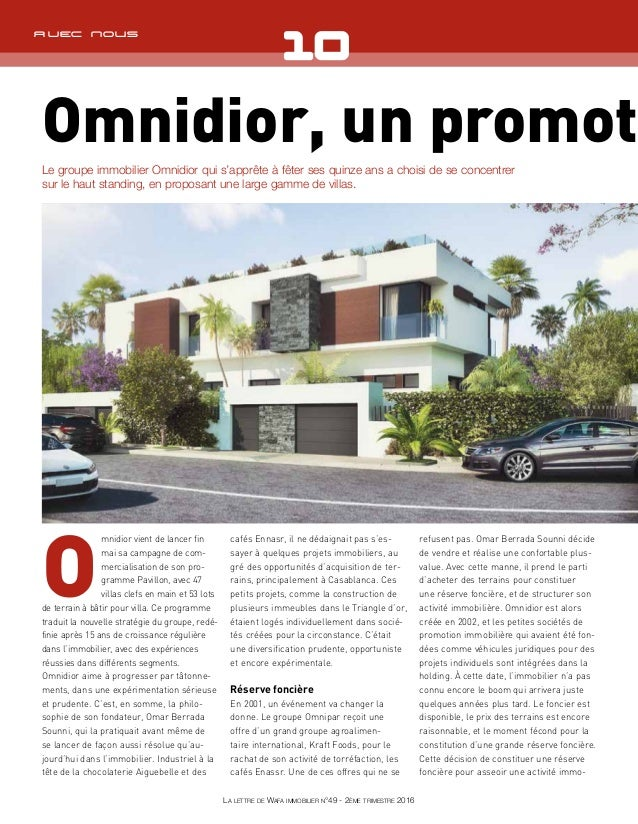O mnidior vient de lancer fin mai sa campagne de com- mercialisation de son pro- gramme Pavillon, avec 47 villas clefs en ...