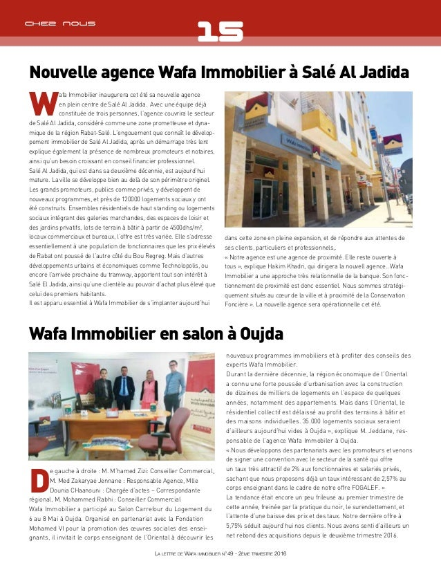 d e gauche à droite : M. M'hamed Zizi: Conseiller Commercial, M. Med Zakaryae Jennane : Responsable Agence, Mlle Dounia CH...