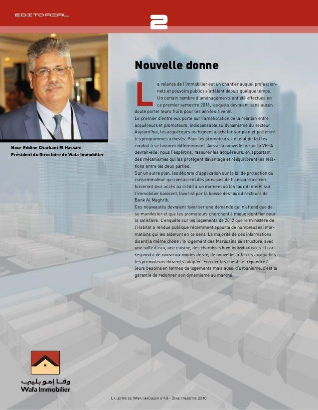 Têtière Nour Eddine Charkani El Hassani Président du Directoire de Wafa Immobilier La lettre de Wafa immobilier n°49 - 2èm...