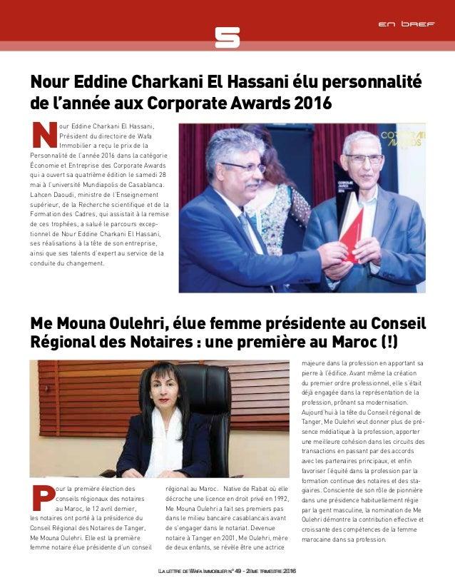 La lettre de Wafa immobilier n°49 - 2ème trimestre 2016 En bref Nour Eddine Charkani El Hassani élu personnalité de l'anné...