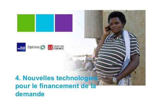 4. Nouvelles technologies pour le financement de la demande