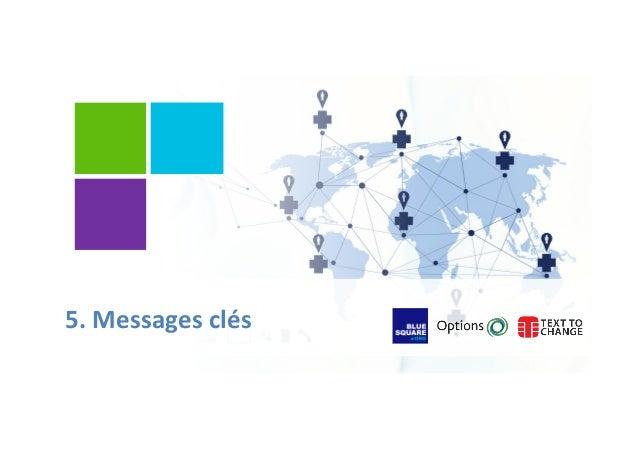 5.  Messages  clés