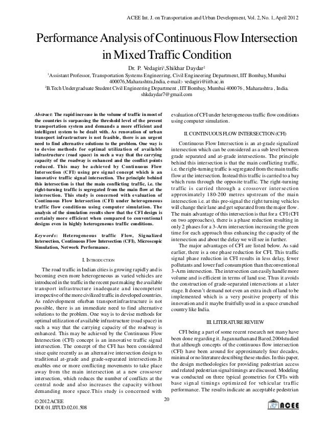 ACEE Int. J. on Transportation and Urban Development, Vol. 2, No. 1, April 2012Performance Analysis of Continuous Flow Int...
