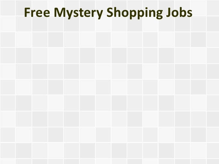 Free Mystery Shopping Jobs