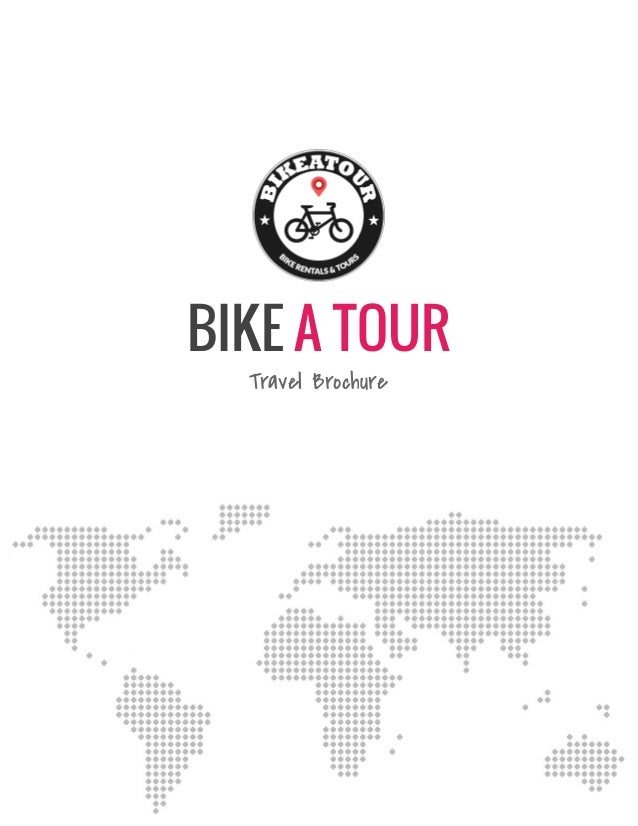 BIKE A TOUR Travel Brochure
