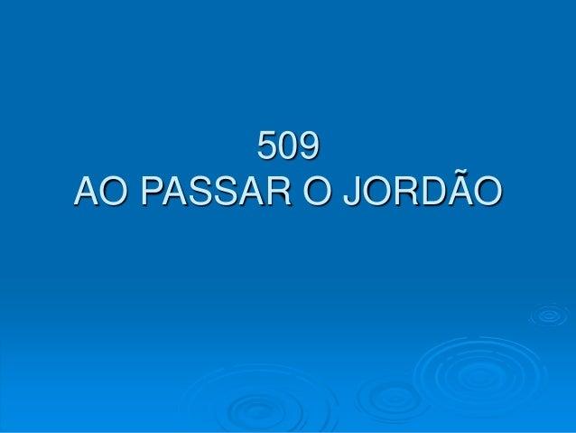 509 AO PASSAR O JORDÃO