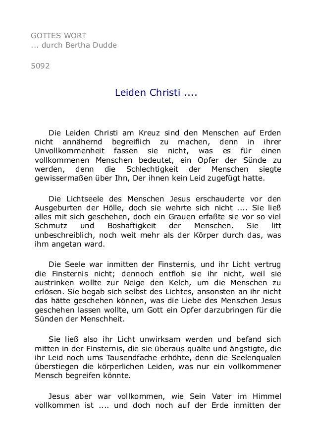 GOTTES WORT ... durch Bertha Dudde 5092 Leiden Christi .... Die Leiden Christi am Kreuz sind den Menschen auf Erden nicht ...