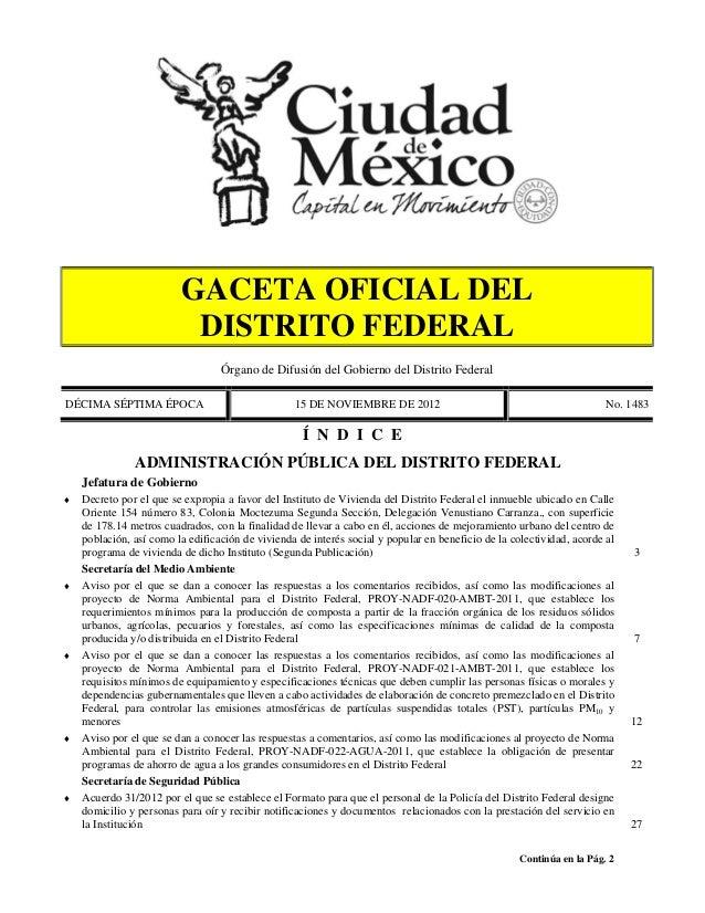 GACETA OFICIAL DEL                          DISTRITO FEDERAL                                  Órgano de Difusión del Gobie...