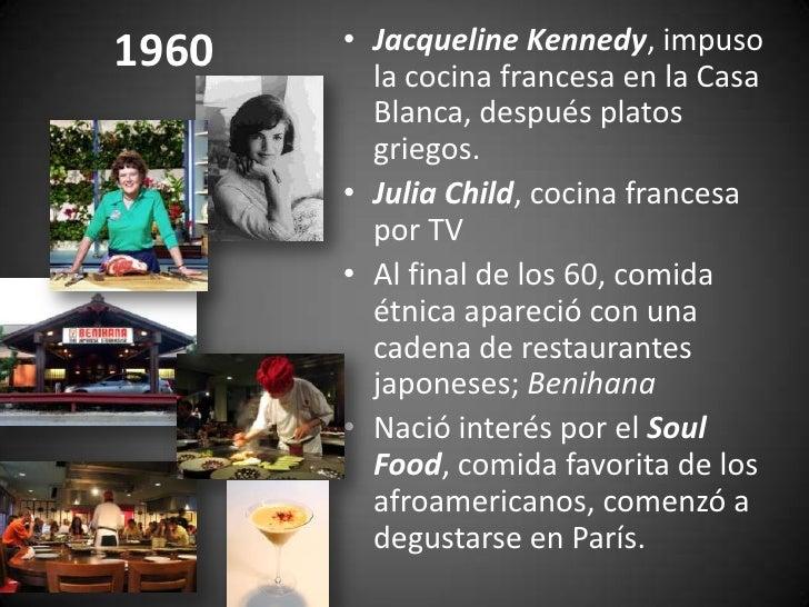 Historia y evolucion de la cocina gourmet 5 decadas de for Gastronomia francesa historia