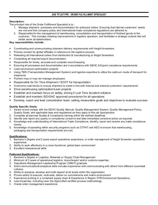 JOB TITLE/TYPE: ORDER FULFILLMENT SPECIALIST Description: The Principal  Role Of The Order ...