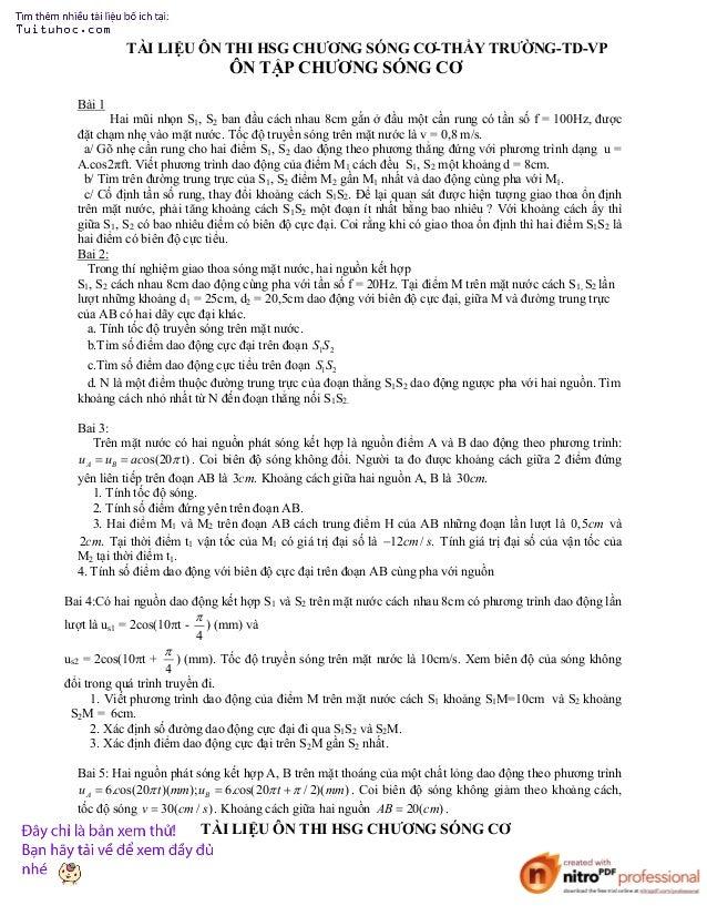 TÀI LIỆU ÔN THI HSG CHƯƠNG SÓNG CƠ-THẦY TRƯỜNG-TD-VP  ÔN TẬP CHƯƠNG SÓNG CƠ Bài 1 Hai mũi nhọn S1, S2 ban đầu cách nhau 8c...