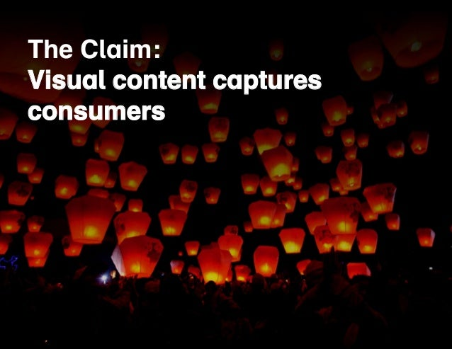 The Claim:  Visual Blogging content creates captures  more traffic  consumers  and more leads  6/17/13  38