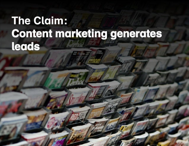 The Claim:  Content marketing generates  leads  5.  30 Overused Buzzwords  in Digital Marketing