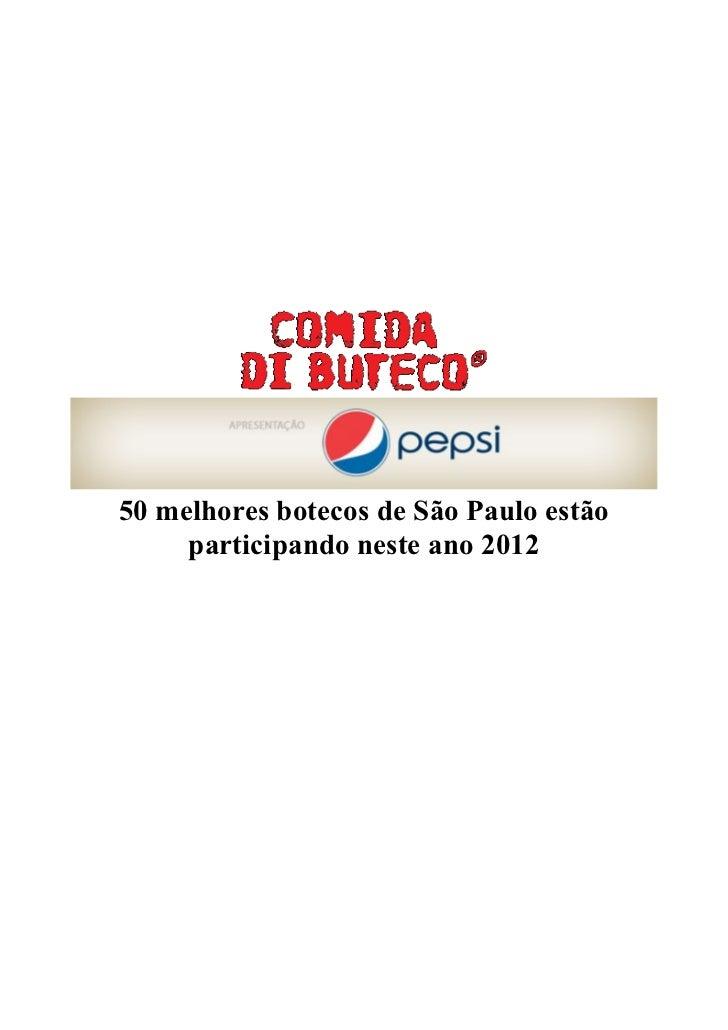 50 melhores botecos de São Paulo estão     participando neste ano 2012