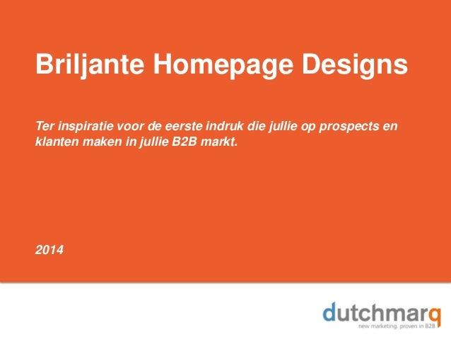 Briljante Homepage Designs Ter inspiratie voor de eerste indruk die jullie op prospects en klanten maken in jullie B2B mar...