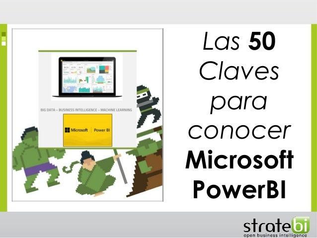 Las 50 Claves para conocer Microsoft PowerBI