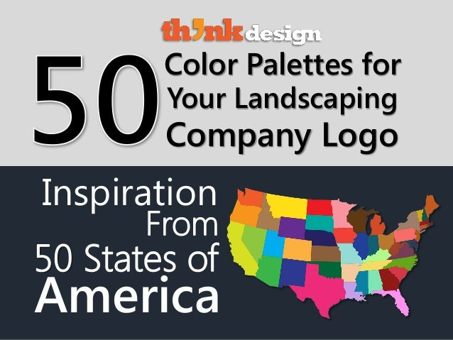 Company Logo Color Palettes for Inspiration Your Landscaping From 50 States of America